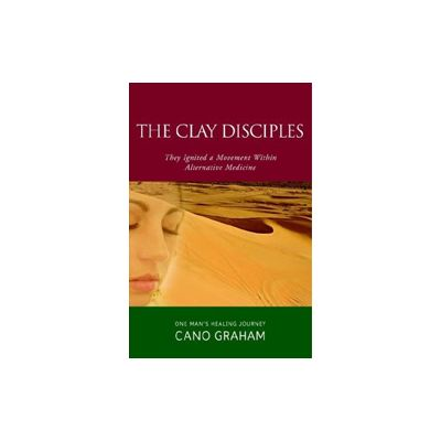 Clay Disciples, by Cano Graham - Paperback (add-on item)